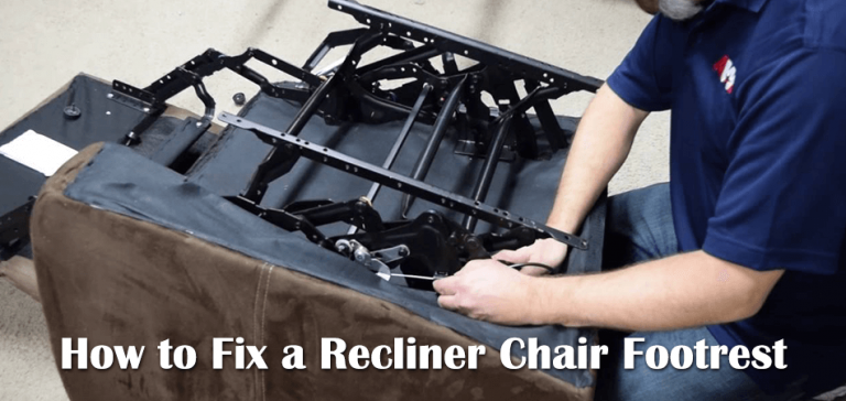 How to Fix a Recliner Chair Footrest